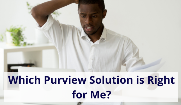 is purview software right for me