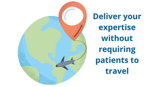 deliver expertise without requiring patient travel