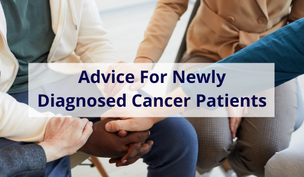 advice for cancer diagnosis